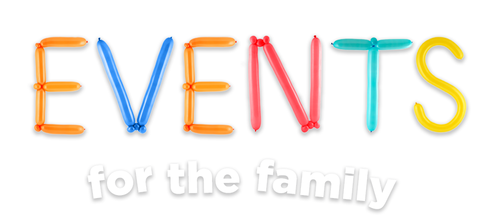 Events for the family