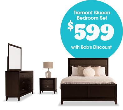 Tremont Queen Bedroom  Set for $599